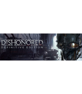 Dishonored - Definitive Edition