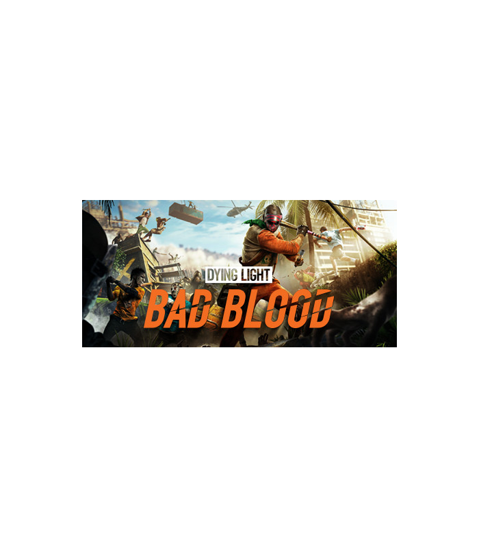 Dying Light: Bad Blood - 5