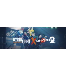 Dying Light / Left 4 Dead 2